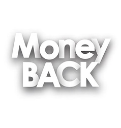 Money back sign vector