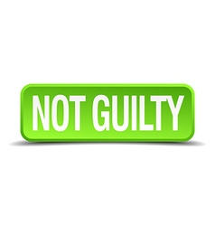 Not guilty green 3d realistic square isolated vector