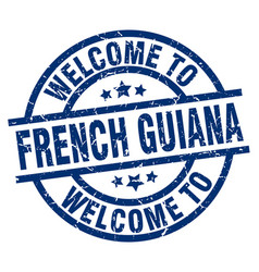 Welcome to french guiana blue stamp vector