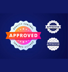 approved stamp with three color variants - vector image vector image