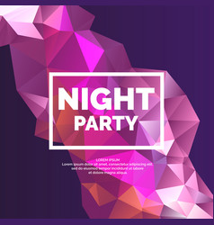 night party abstract polygonal object in the vector image vector image