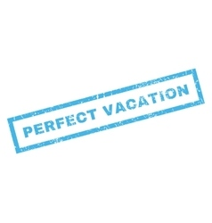 Perfect vacation rubber stamp vector