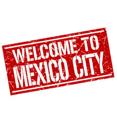 Welcome to mexico city stamp vector
