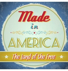 Vintage Made in America Sign vector image