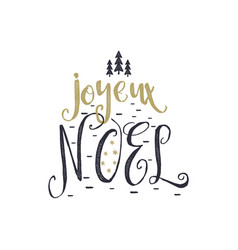 christmas in french greeting joyeux noel vector image vector image