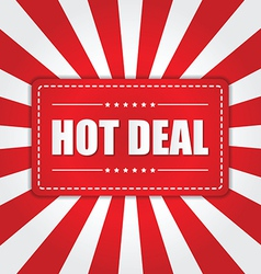 Hot deal banner with sunburst effect on white and vector