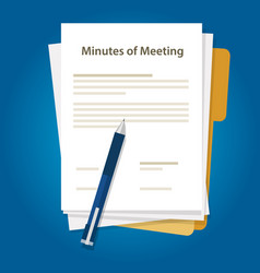 Minutes of meeting document paper write pen about vector