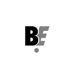 be b e black white grey alphabet letter logo icon vector image