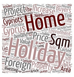 Holidays holiday homes in cyprus text background vector