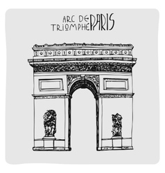 Arc de triomphe hand drawn acrh in paris vector