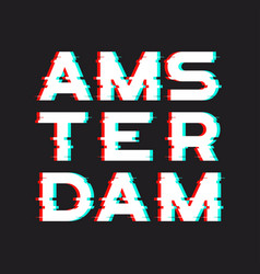 Amsterdam t-shirt and apparel design with noise vector