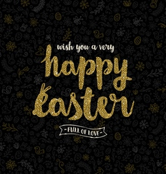Easter greeting card - glitter gold type design vector image vector image