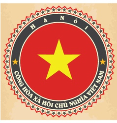 Vintage label cards of Vietnam flag vector image