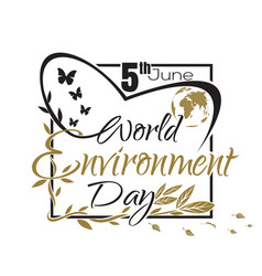 World environment day lettering card vector
