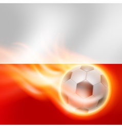 Burning football on poland flag background vector