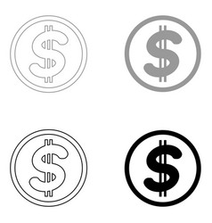 Dollar in the circle the black and grey color set vector