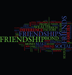 friendships does difference in wealth hurt or vector image
