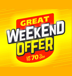 Great weekend special offer banner design template vector