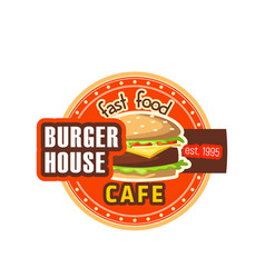 Burger house restaurant cheeseburger icon vector