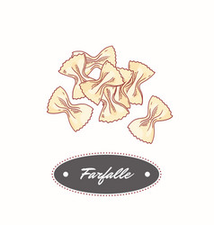 Hand drawn pasta farfalle isolated on white vector