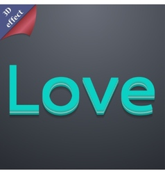 Love you icon symbol 3d style trendy modern design vector
