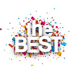 Paper the best confetti sign vector