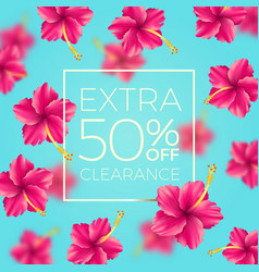 Extra clearance - background with tropical flowers vector
