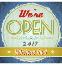 Vintage metal sign - we are open come in vector