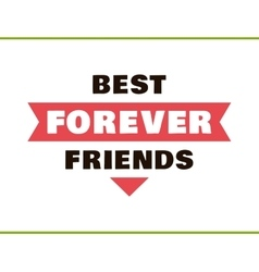 Best friends forever red vector