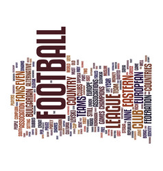 The eastern league text background word cloud vector