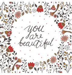 inscription lettering you are beautiful vector image