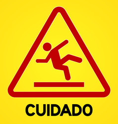 Yellow and red cuidado symbol vector