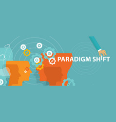 Paradigm shift new concept changing rethink idea vector
