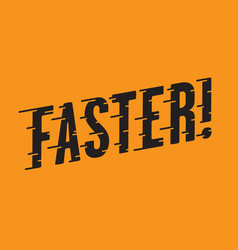 faster retro typography with speed lines vector image vector image