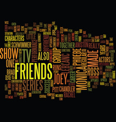 Friends tv text background word cloud concept vector