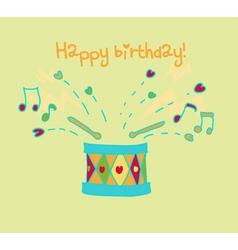 happy birthday cartoon drum card vector image vector image