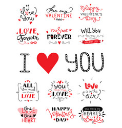 St valentines day hand lettered greeting labels vector