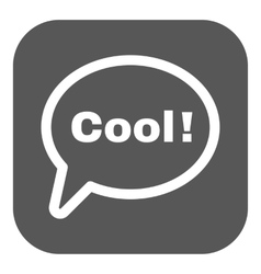 The speech bubble with the word cool icon vector