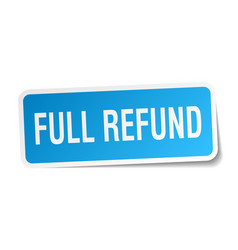 Full refund square sticker on white vector