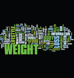The easy side of weight loss text background word vector