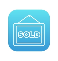Sold placard line icon vector image