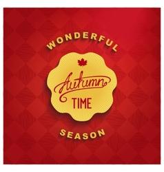 Autumn - wonderful time vector