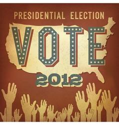 presidential election 2012 retro poster vector image