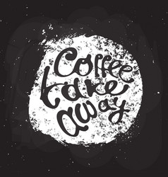 Coffee hand draw logo with lettering vector