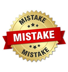 Mistake 3d gold badge with red ribbon vector