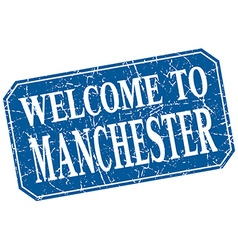 Welcome to manchester blue square grunge stamp vector