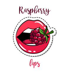 fashion patch element lips with raspberry vector image vector image