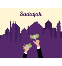 Sadaqah concept moslem islam give money with hand vector