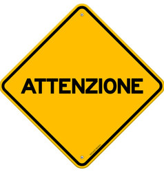 Yellow and black attenzione sign vector