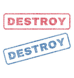 Destroy textile stamps vector